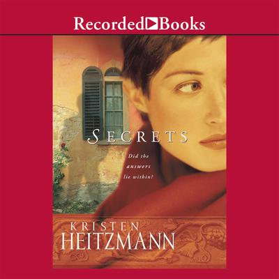 Secrets Audiobook, by Kristen Heitzmann