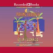 Passing Through Audiobook, by Colin Channer