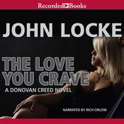 The Love You Crave Audiobook, by John Locke