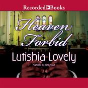 Heaven Forbid Audiobook, by Lutishia Lovely