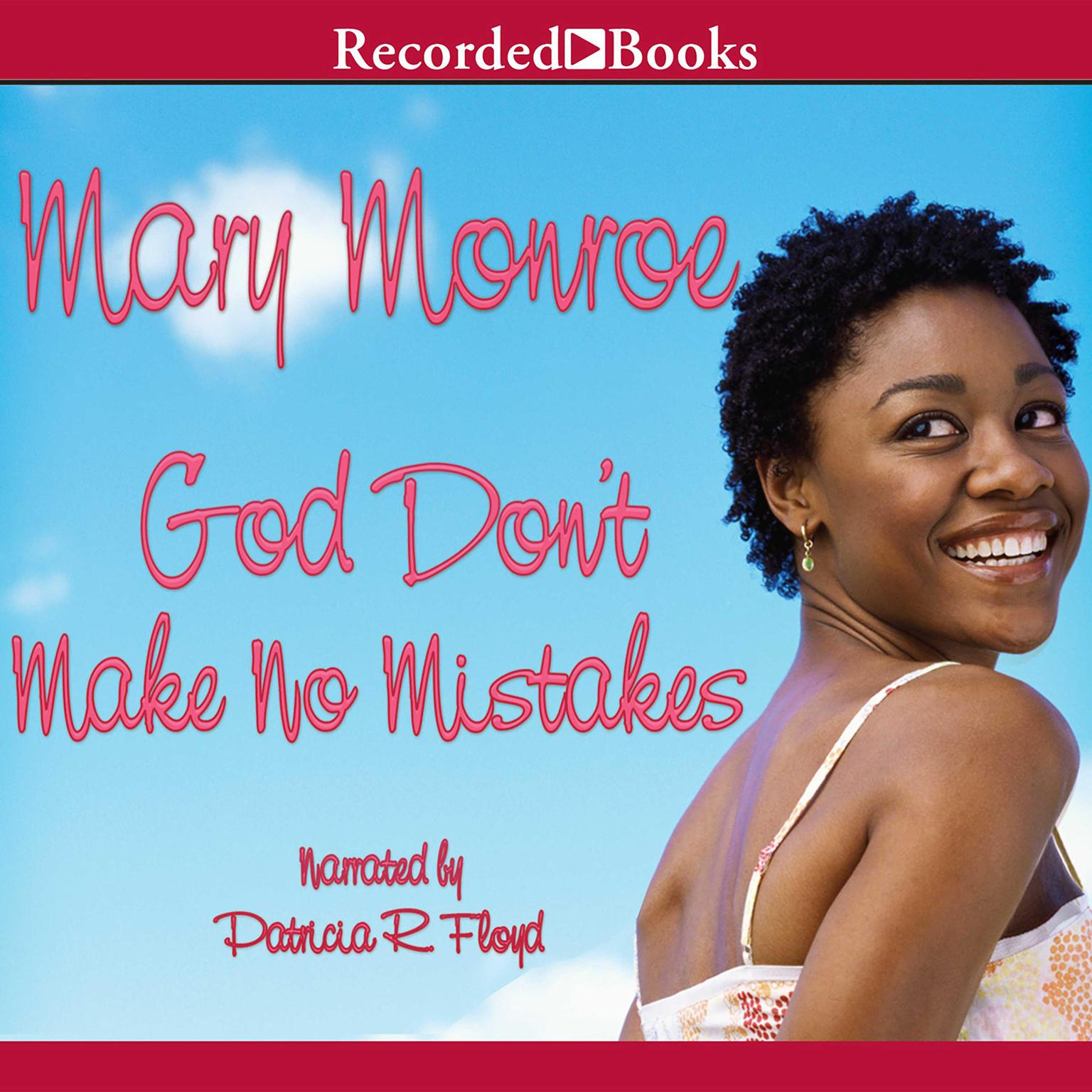 Printable God Don't Make No Mistakes Audiobook Cover Art