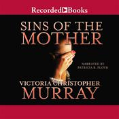Sins of the Mother Audiobook, by Victoria Christopher Murray