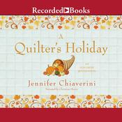 A Quilter's Holiday Audiobook, by Jennifer Chiaverini