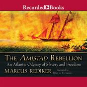 The Amistad Rebellion Audiobook, by Marcus Rediker