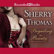 Beguiling the Beauty Audiobook, by Sherry Thomas