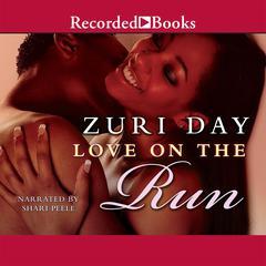 Love on the Run: A Morgan Man Novel Audiobook, by Zuri Day
