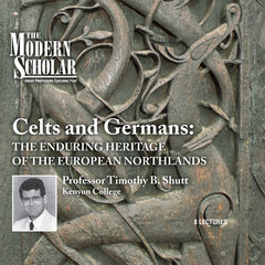 Celts and Germans: The Enduring Heritage of the European Northlands Audiobook, by
