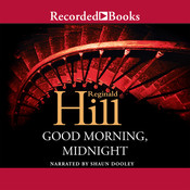 Good Morning, Midnight, by Reginald Hill