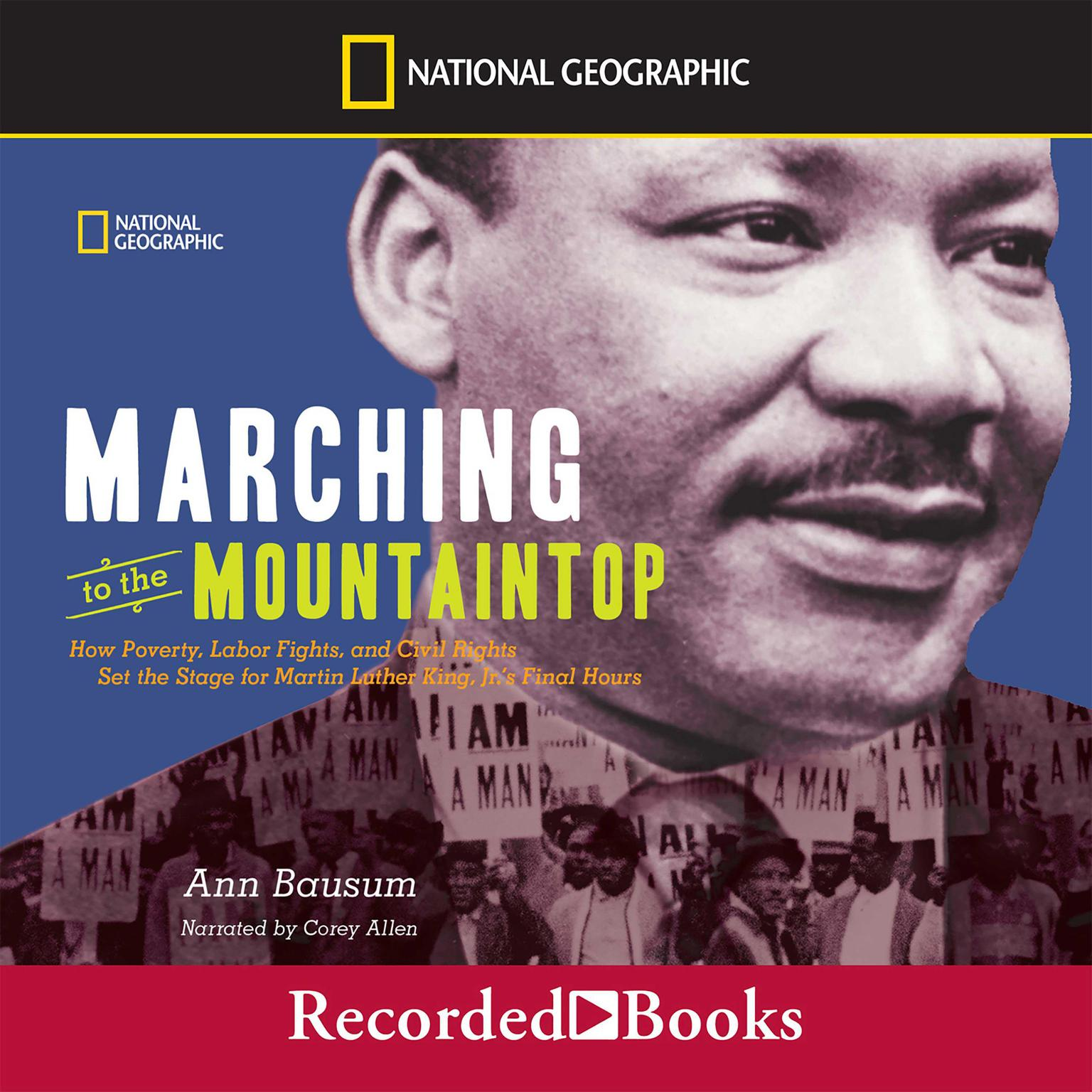 Printable Marching to the Mountaintop: How Poverty, Labor Fights, and Civil Rights set the Stage for Martin Kuther King, Jr.'s Final Hours Audiobook Cover Art
