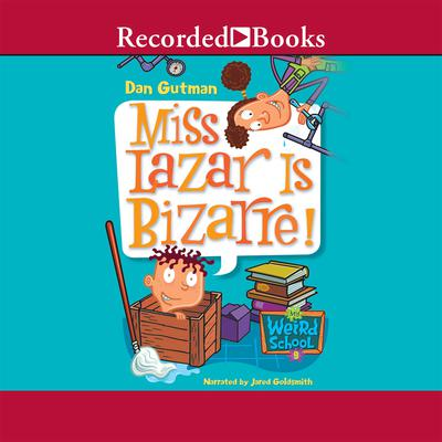 Miss Lazar Is Bizarre! Audiobook, by