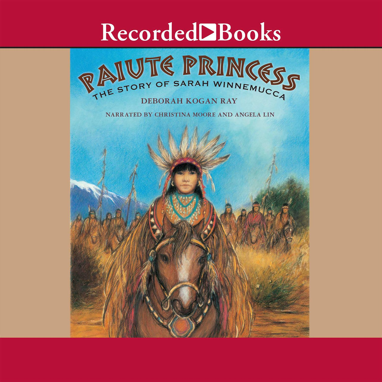 Printable Paiute Princess: The Story of Sarah Winnemucca Audiobook Cover Art