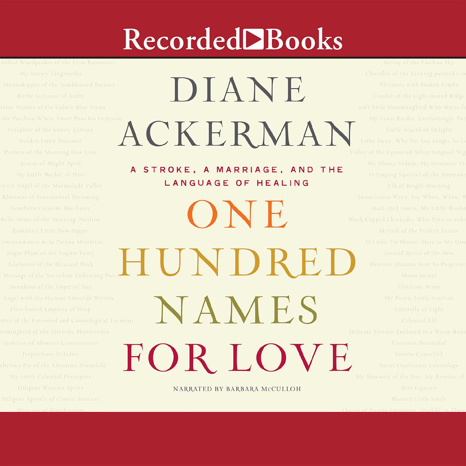 Printable One Hundred Names for Love: A Stroke, A Marriage, and the Language of Healing Audiobook Cover Art