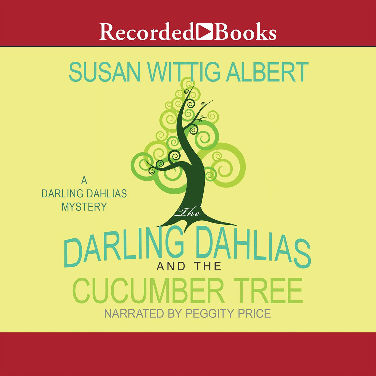 Printable The Darling Dahlias and the Cucumber Tree Audiobook Cover Art