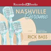 Nashville Chrome, by Rick Bass