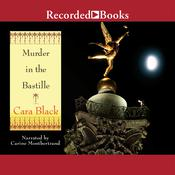 Murder in the Bastille Audiobook, by Cara Black