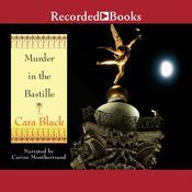 Murder in the Bastille, by Cara Black