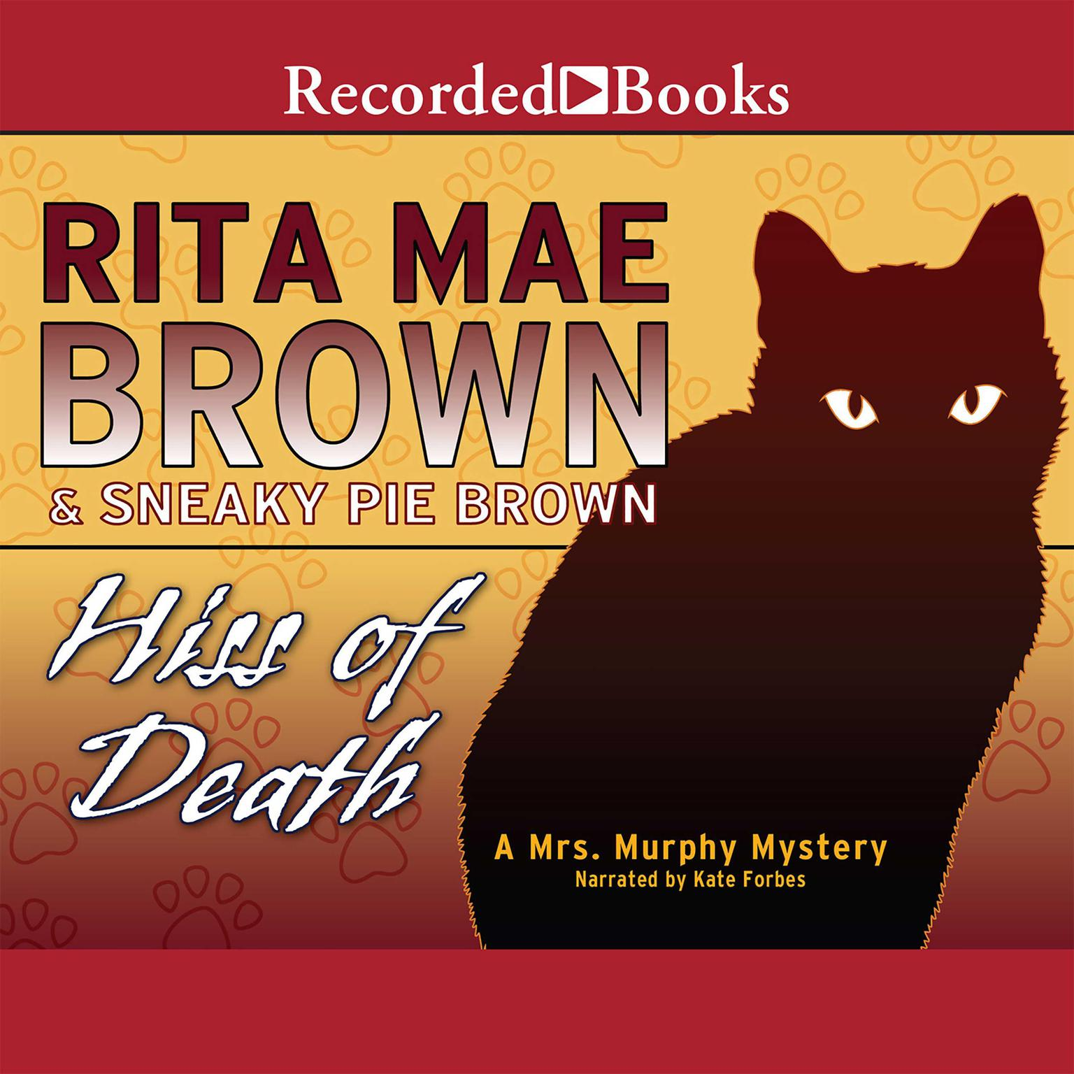 Printable Hiss of Death: A Mrs. Murphy Mystery Audiobook Cover Art
