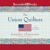The Union Quilters Audiobook, by Jennifer Chiaverini