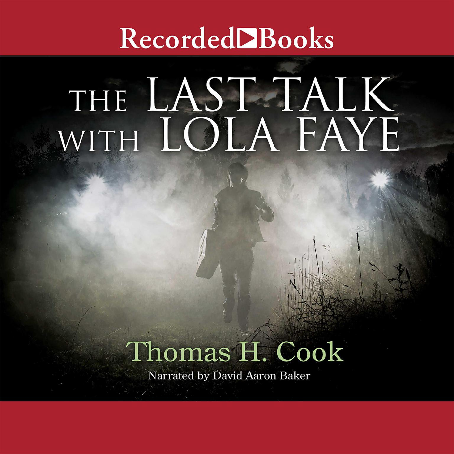 Printable The Last Talk with Lola Faye Audiobook Cover Art