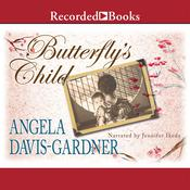 Butterfly's Child: A Novel Audiobook, by Angela Davis-Gardner