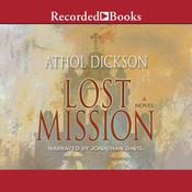 Lost Mission, by Athol Dickson