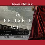 A Reliable Wife, by Robert Goolrick