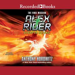 Scorpia Rising Audiobook, by Anthony Horowitz
