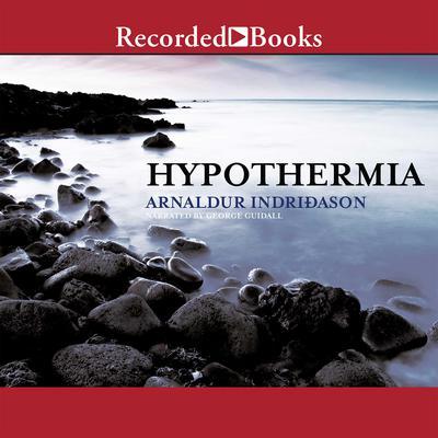Hypothermia Audiobook, by Arnaldur Indriðason