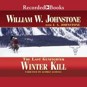Winter Kill Audiobook, by William W. Johnstone