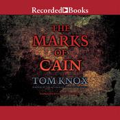The Marks of Cain Audiobook, by Tom Knox