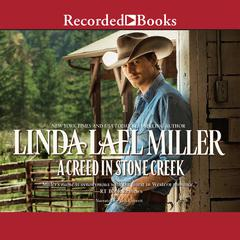 A Creed in Stone Creek Audiobook, by Linda Lael Miller