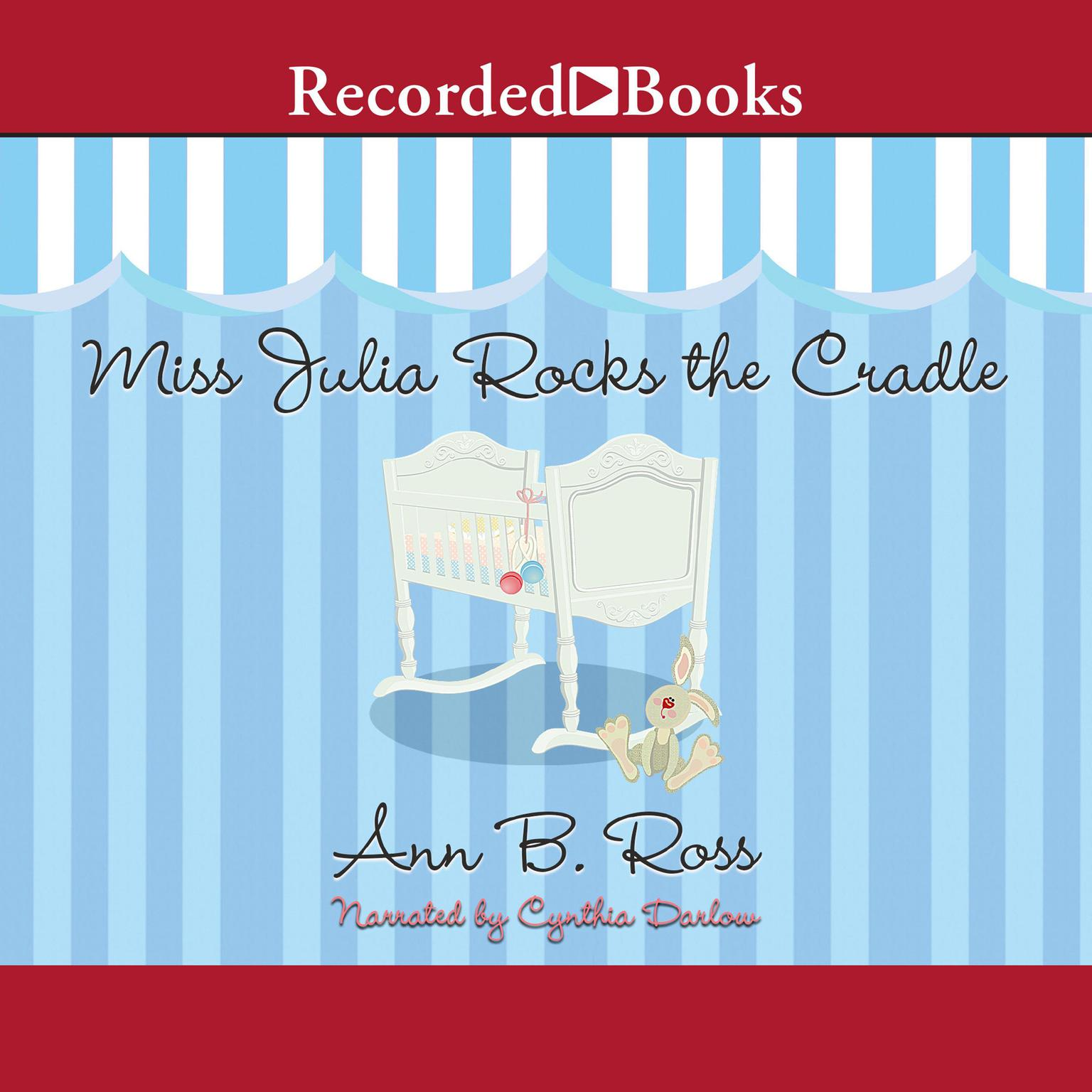 Printable Miss Julia Rocks the Cradle Audiobook Cover Art