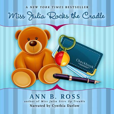 Miss Julia Rocks the Cradle Audiobook, by