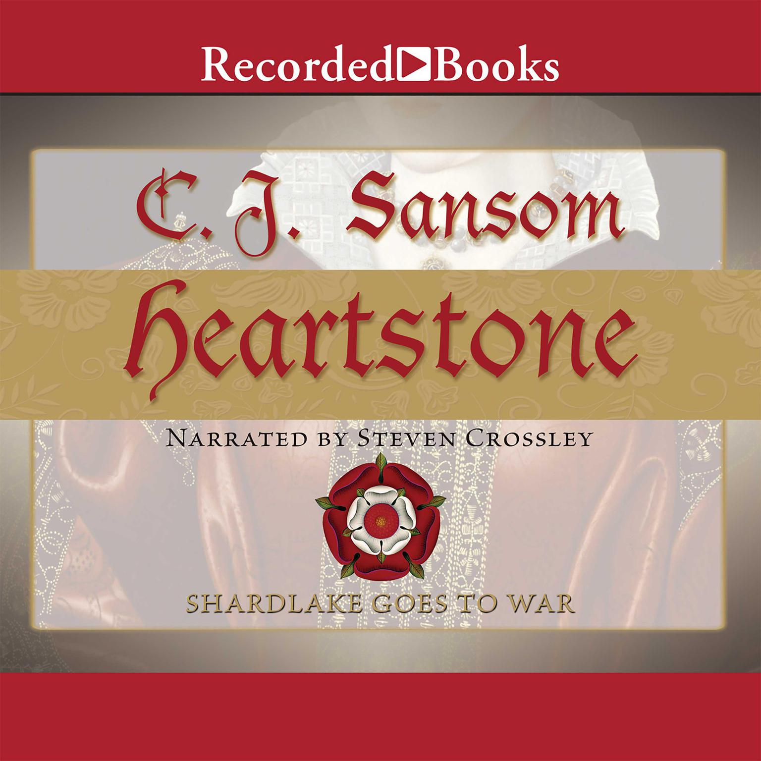 Printable Heartstone: A Matthew Shardlake Mystery Audiobook Cover Art
