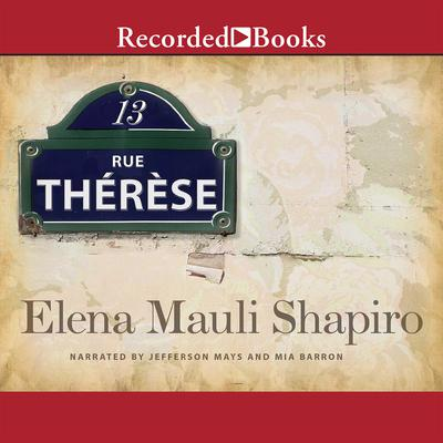 13, rue Thérèse Audiobook, by Elena Mauli Shapiro