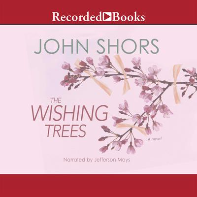 The Wishing Trees Audiobook, by