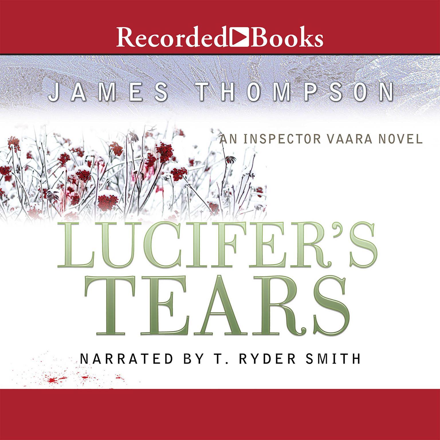 Printable Lucifer's Tears: An Inspector Vaara Novel Audiobook Cover Art