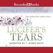 Lucifer's Tears: An Inspector Vaara Novel Audiobook, by James Thompson