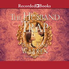 The Husband Trap Audiobook, by Tracy Anne Warren