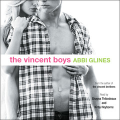 The Vincent Boys Audiobook, by Abbi Glines