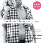 The Vincent Boys—Extended and Uncut, by Abbi Glines