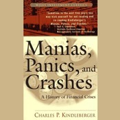 Manias, Panics, and Crashes: A History of Financial Crises Audiobook, by Charles Kindleberger