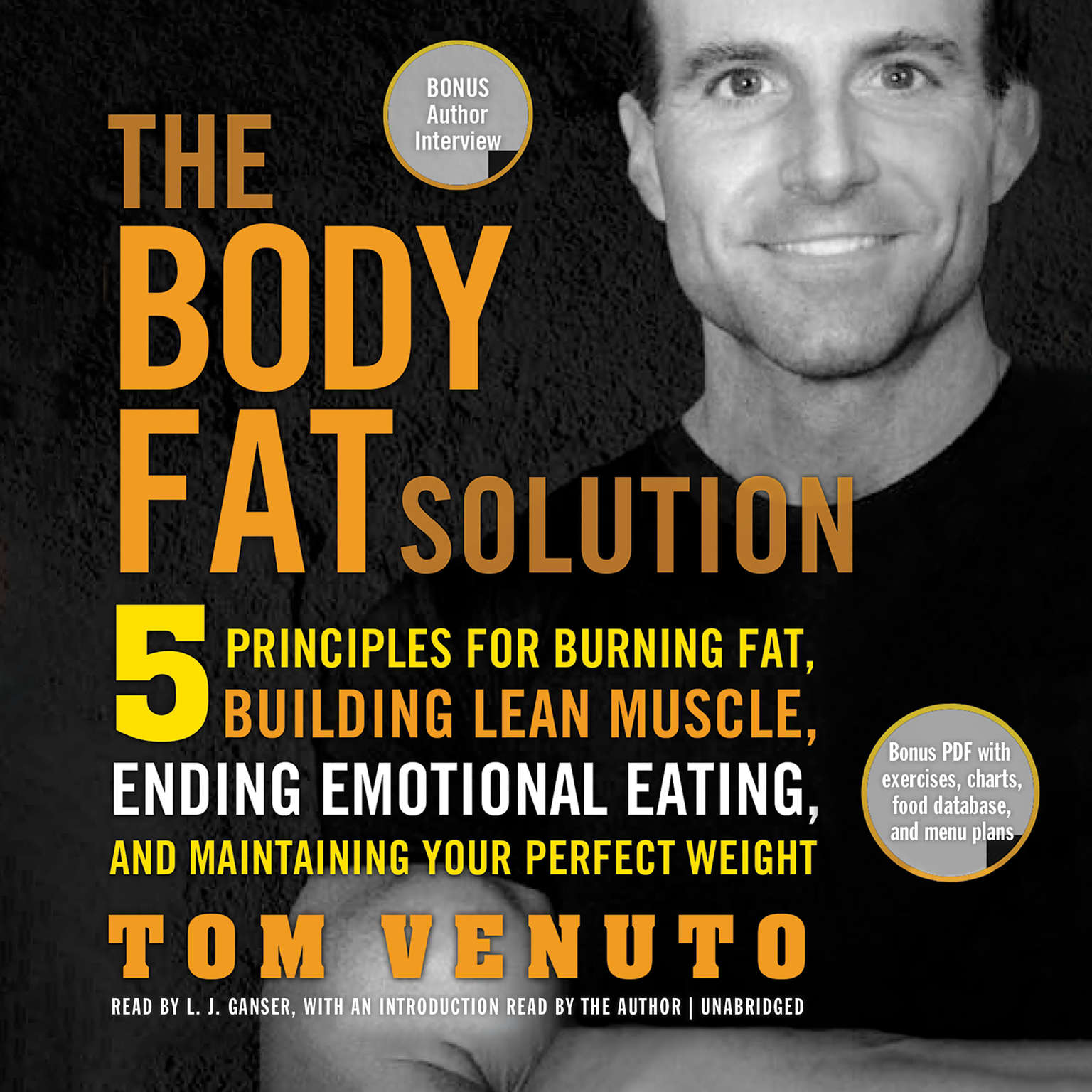 Printable The Body Fat Solution: Five Principles for Burning Fat, Building Lean Muscle, Ending Emotional Eating, and Maintaining Your Perfect Weight Audiobook Cover Art