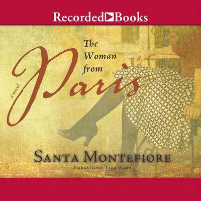 Woman From Paris Audiobook, by Santa Montefiore