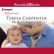 The Boss's Surprise Son Audiobook, by Teresa Carpenter