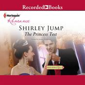 The Princess Test: Once upon a Kiss Audiobook, by Shirley Jump