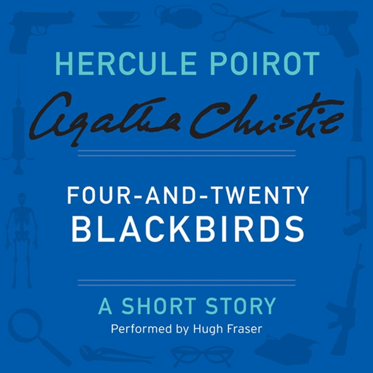 Printable Four-and-Twenty Blackbirds: A Hercule Poirot Short Story Audiobook Cover Art