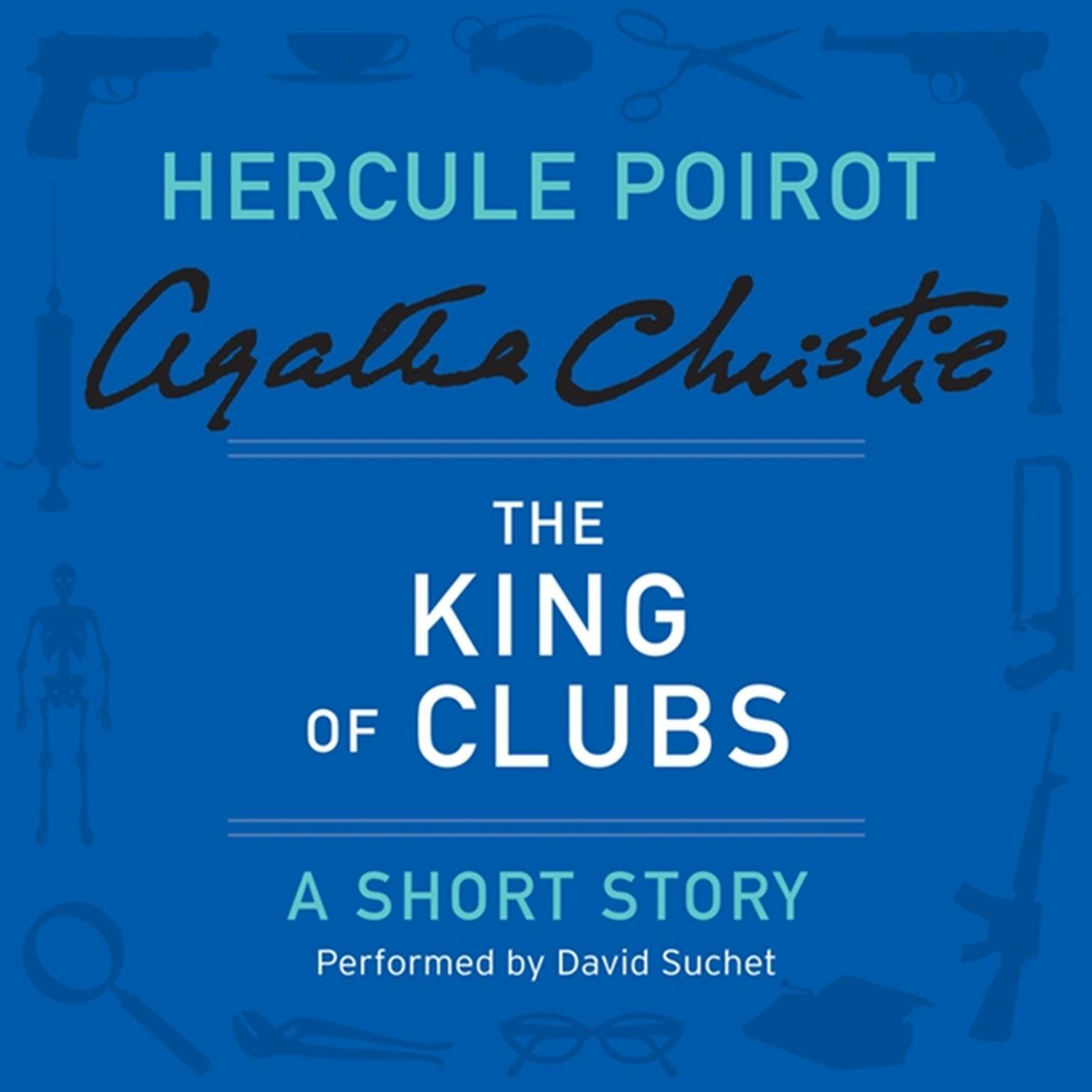 Printable The King of Clubs: A Hercule Poirot Short Story Audiobook Cover Art