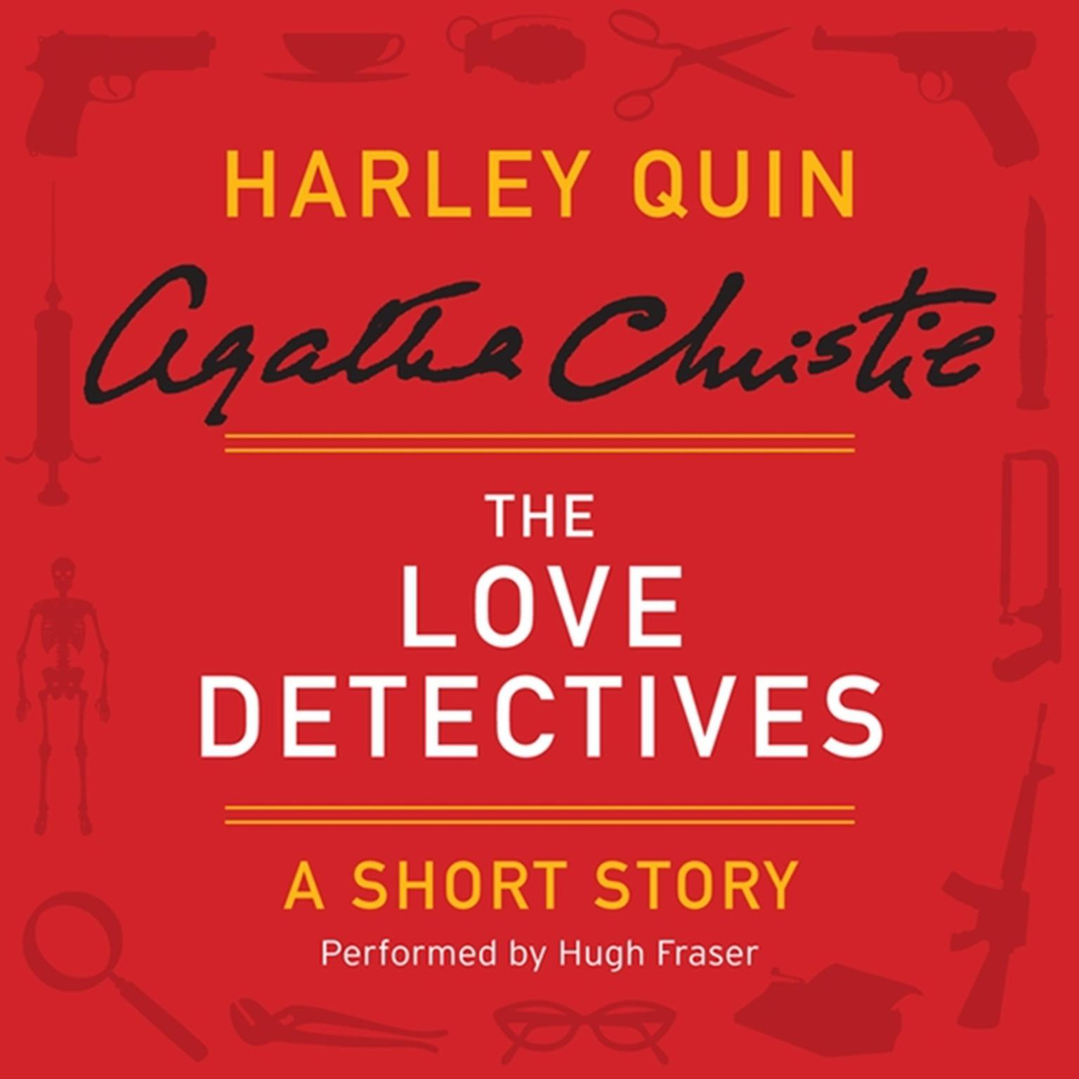 Printable The Love Detectives: A Harley Quin Short Story Audiobook Cover Art