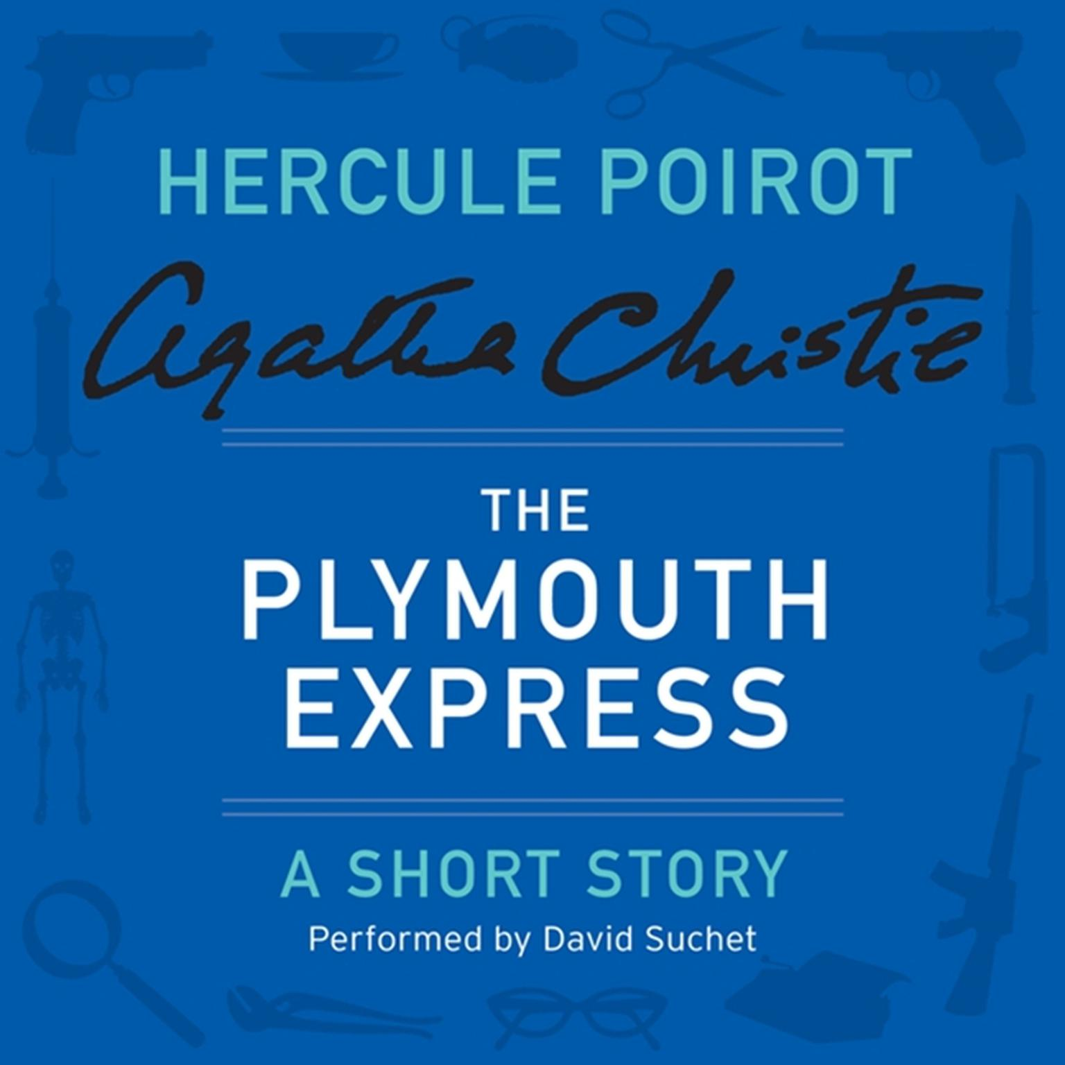 Printable The Plymouth Express: A Hercule Poirot Short Story Audiobook Cover Art